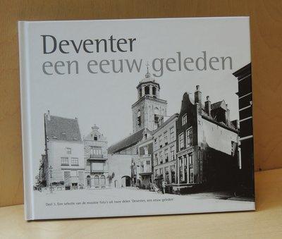 Deventer een eeuw geleden