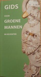 Gids voor GROENE MANNEN in Deventer
